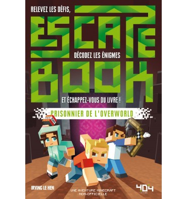 Escape Book - Prisonnier de l'Overworld