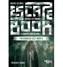Escape Book - Prisonnier des Morts