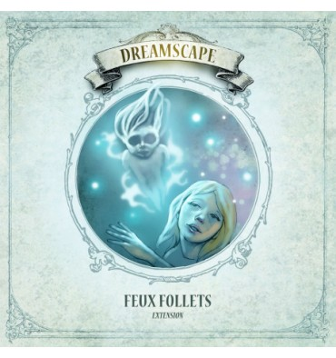 Dreamscape extension : Feux Follets