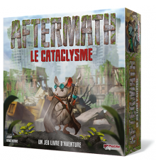 Aftermath : La Cataclysme